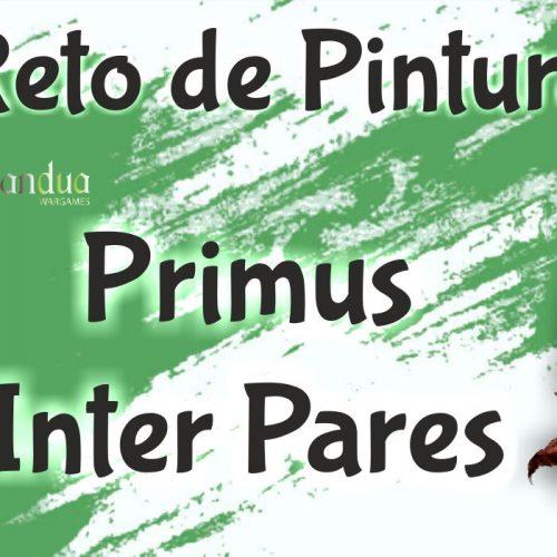 Comienza el reto de pintura Primus Inter Pares